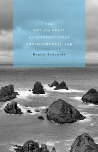The Art and Craft of International Environmental Law free download
