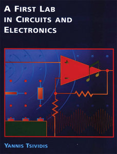 A First Lab in Circuits and Electronics free download