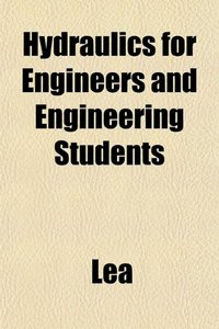 Hydraulics for Engineers and Engineering Students free download