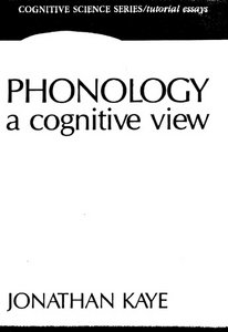 Phonology: A Cognitive View (Tutorial Essays in Cognitive Science Series) free download
