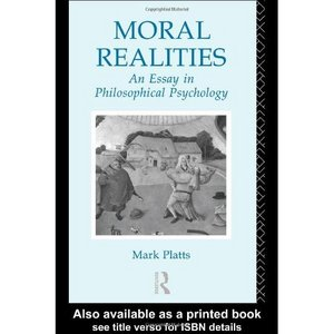 Moral Realities: An Essay in Philosophical Psychology free download