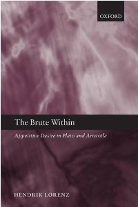 The Brute Within: Appetitive Desire in Plato and Aristotle free download