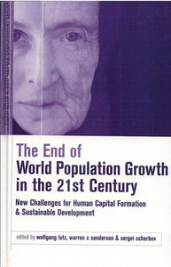 Wolfgang Lutz, Warren Sandersen, Sergei Scherbov - The End of World Population Growth in the 21st Century free download