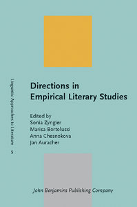 Sonia Zyngier, Marisa Bortolussi, Anna Chesnokova, Jan Auracher - Directions in Empirical Literary Studies free download