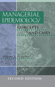 Steven T. Fleming - Managerial Epidemiology: Concepts and Cases, Second Edition free download