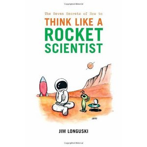 The Seven Secrets of How to Think Like a Rocket Scientist free download