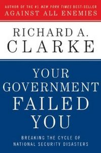 Your Government Failed You: Breaking the Cycle of National Security Disasters free download