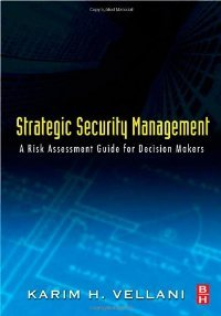 Strategic Security Management: A Risk Assessment Guide for Decision Makers free download