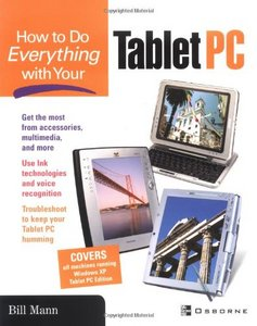 How To Do Everything with Your Tablet PC free download