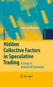 Hidden Collective Factors in Speculative Trading: A Study in Analytical Economics free download