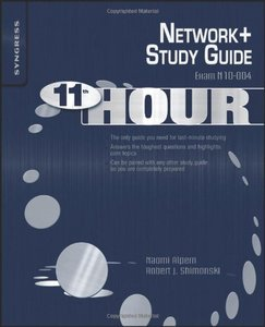 Eleventh Hour Network : Exam N10-004 Study Guide free download