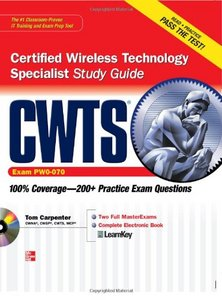 CWTS Certified Wireless Technology Specialist Study Guide (Exam PW0-070) free download