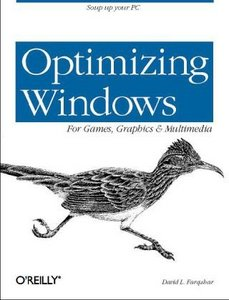 Optimizing Windows for Games, Graphics and Multimedia free download