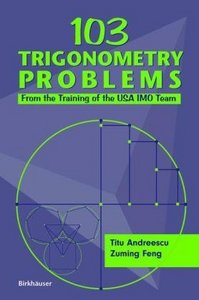 103 Trigonometry Problems: From the Training of the USA IMO Team free download