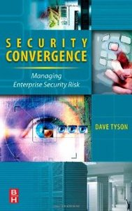 Security Convergence: Managing Enterprise Security Risk free download