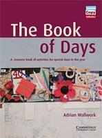 The Book of Days: A Resource Book of Activities for Special Days in the Year free download