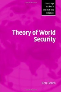 Theory of World Security ( Studies in International Relations) free download