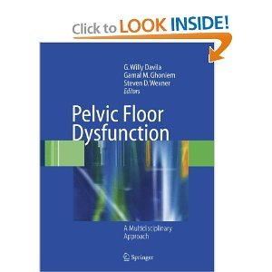 Pelvic Floor Dysfunction: A Multidisciplinary Approach free download