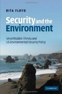 Security and the Environment: Securitisation Theory and US Environmental Security Policy free download