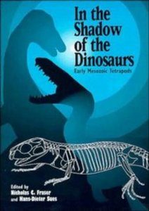 In the Shadow of the Dinosaurs: Early Mesozoic Tetrapods free download