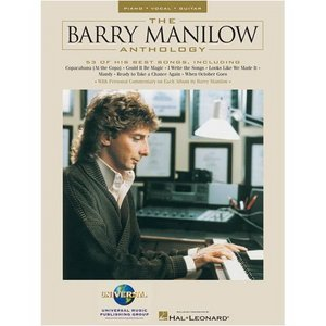 The Barry Manilow Anthology - Piano/Vocal/Guitar Artist Songbook free download
