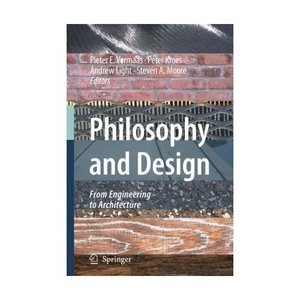 Philosophy and Design: From Engineering to Architecture free download