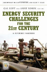 Energy Security Challenges for the 21st Century: A Reference Handbook free download