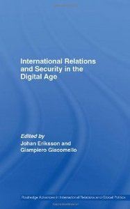 International Relations and Security in the Digital Age: International Relations and Security in the Digital Age free download
