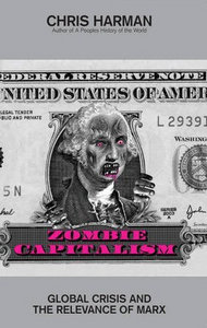 Zombie Capitalism: Global Crisis and the Relevance of Marx free download