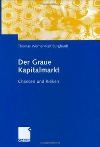 Der Graue Kapitalmarkt: Chancen und Risiken free download