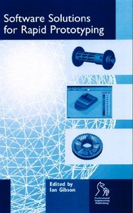 Software Solutions for Rapid Prototyping free download