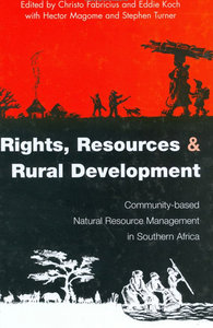 Christo Fabricius, Eddie Koch, Stephen Turner, Hector Magome - Rights, Resources and Rural Development free download