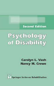 Carolyn L. Vash, Nancy M. Crewe - Psychology of Disability: Second Edition free download
