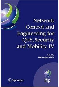 Network Control and Engineering for QoS, Security and Mobility free download
