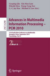 Advances in Multimedia Information Processing -- PCM 2010, Part II free download