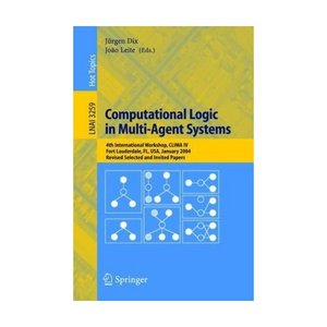Computational Logic in Multi-Agent Systems free download