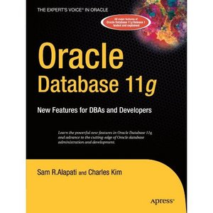Oracle Database 11g : New Features for DBAs and Developers free download