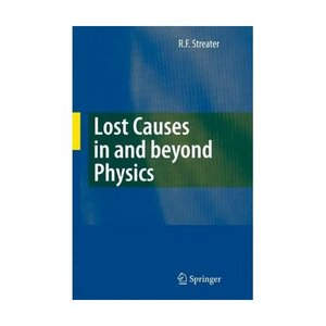 Lost Causes in and beyond Physics free download