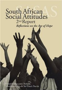 South African Social Attitudes: 2nd Report: Reflections on the Age of Hope free download