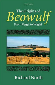 The Origins of Beowulf: From Vergil to Wiglaf free download