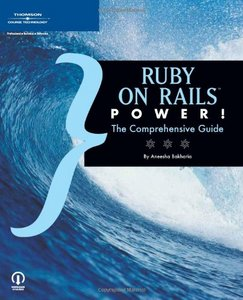Ruby on Rails Power!: The Comprehensive Guide free download