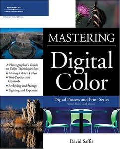 Mastering Digital Color: A Photographer's and Artist's Guide to Controlling Color free download