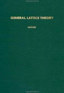 General lattice theory (Pure and applied mathematics : a series of monographs and textbooks) free download