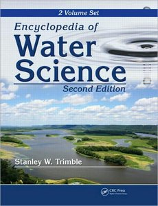 Encyclopedia of Water Science, Second Edition free download