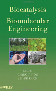 Biocatalysis and Biomolecular Engineering free download