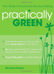 Practically Green: Your Guide to Ecofriendly Decision-Making free download
