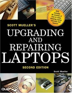 Scott Mueller's Upgrading and Repairing Laptops free download