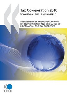 Tax Co-operation 2010: TOWARDS A LEVEL PLAYING FIELD free download