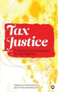 Tax Justice: Putting Global Inequality on the Agenda free download