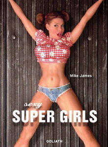 Sexy Super Girls by Mike James free download